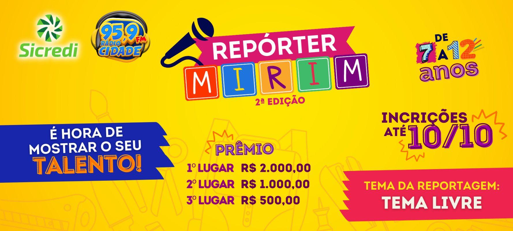 Repórter Mirim 2021, inscrições abertas até as 18h do dia 10 de outubro 2021